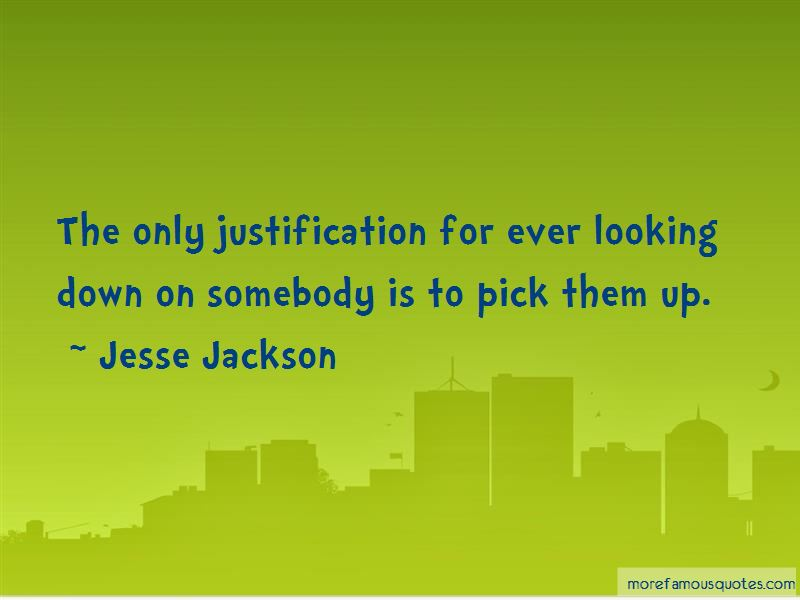 Quotes About Looking Down On Somebody