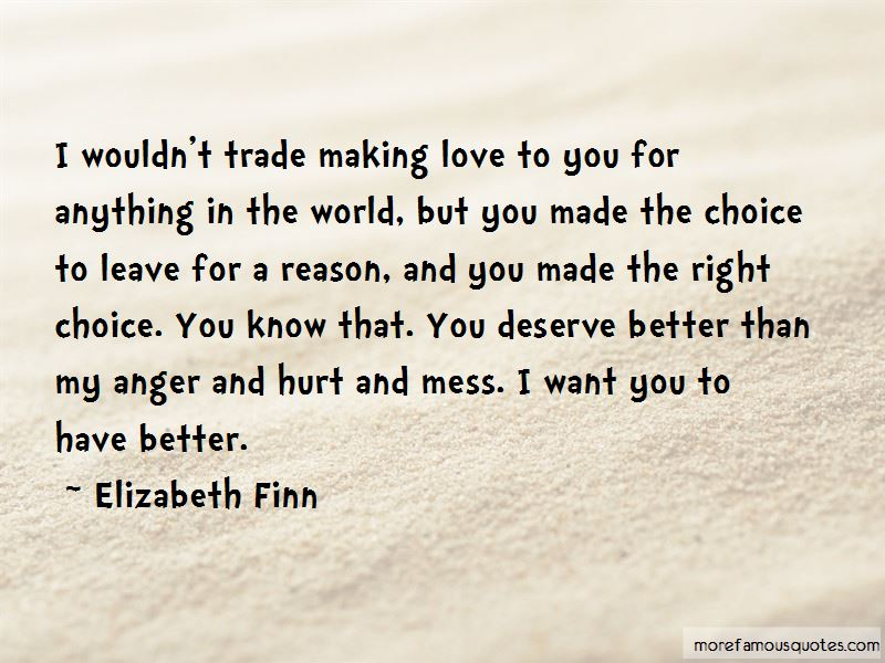Quotes About Making The Right Choice In Love. U201c