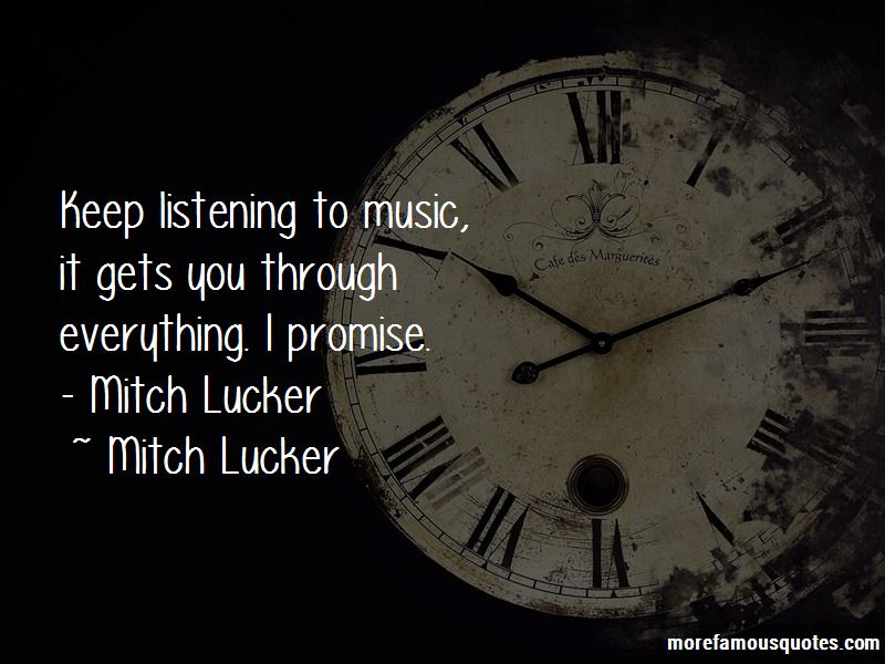 Quotes About Mitch Lucker