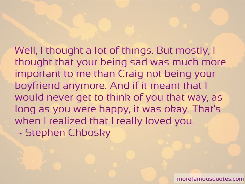 Not Being Sad Anymore Quotes Pictures 3