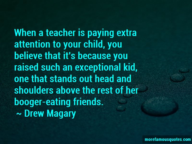 Quotes About Paying Attention To Your Child
