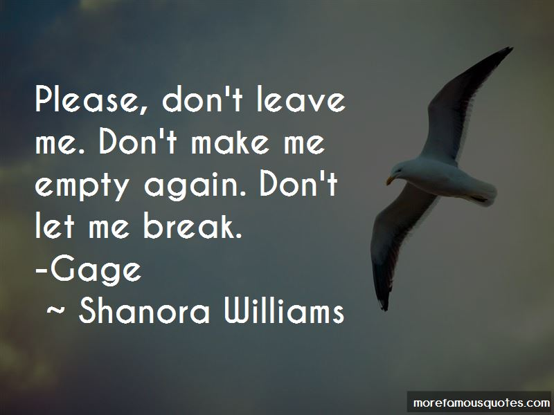 Quotes About Please Don't Leave Me: Top 15 Please Don't