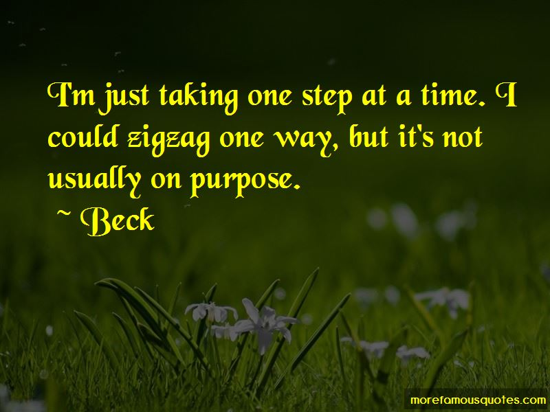 Quotes About Taking One Step At A Time