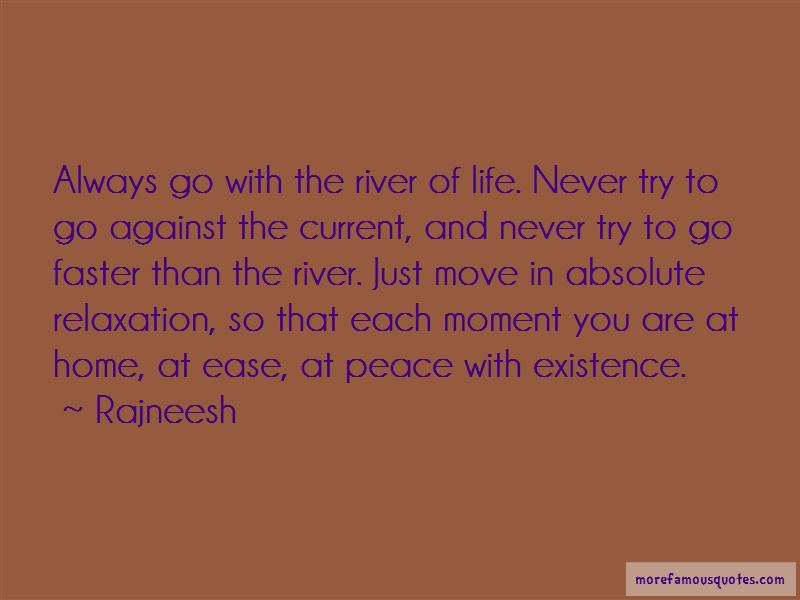 Quotes About The River Of Life: top 65 The River Of Life