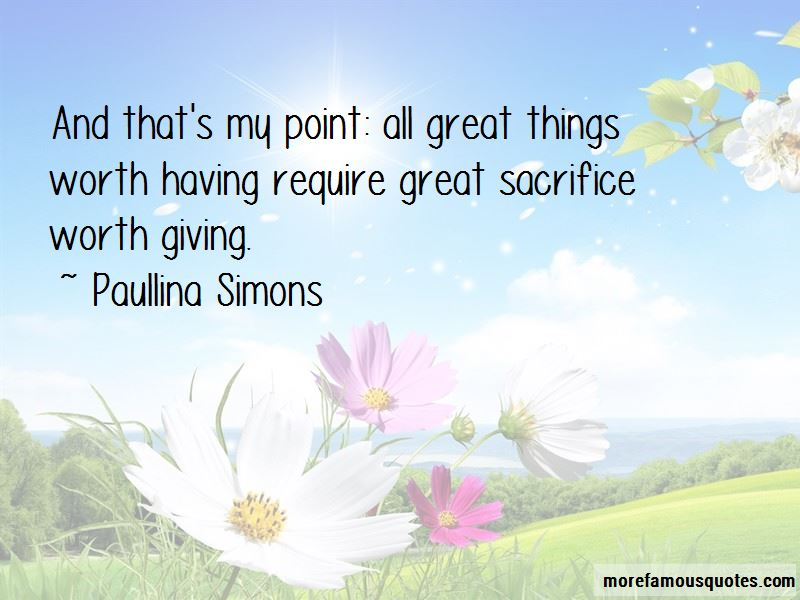 Things Worth Having Quotes Pictures 2