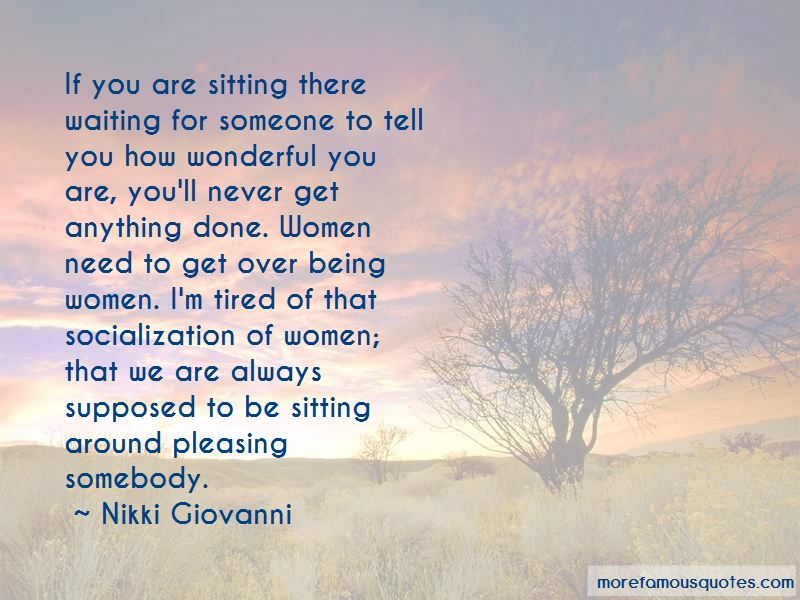 Tired Of Waiting Around Quotes Pictures 3