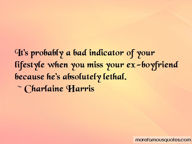 Quotes About When You Miss Your Ex