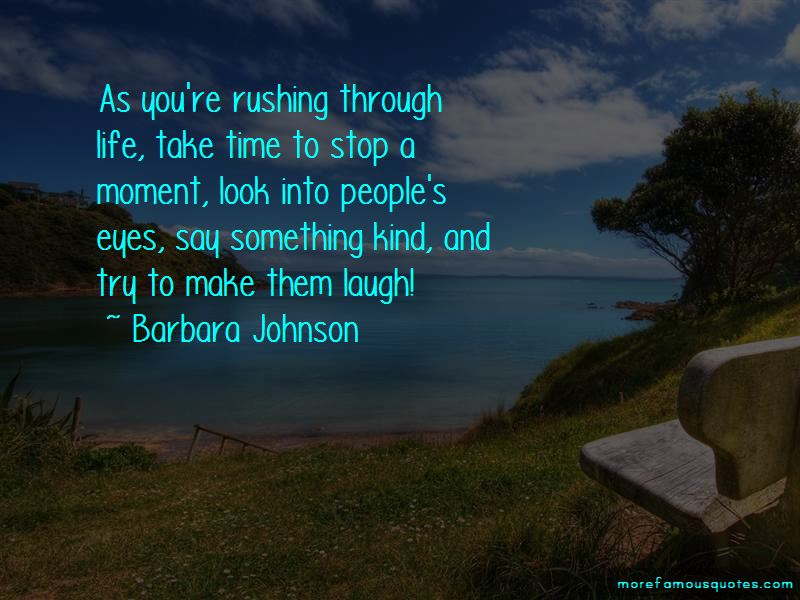 Stop And Take A Look Quotes