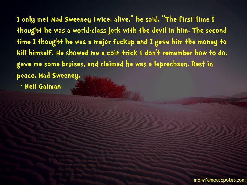 Sweeney 2 Quotes