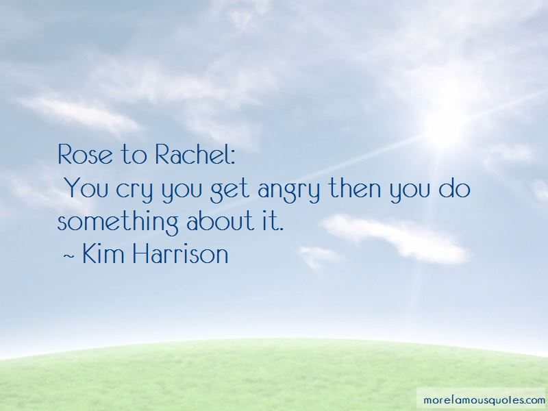 You Get Angry Quotes