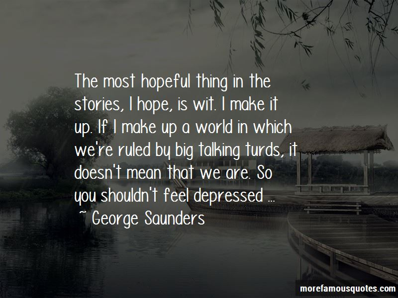 You Make Me Depressed Quotes