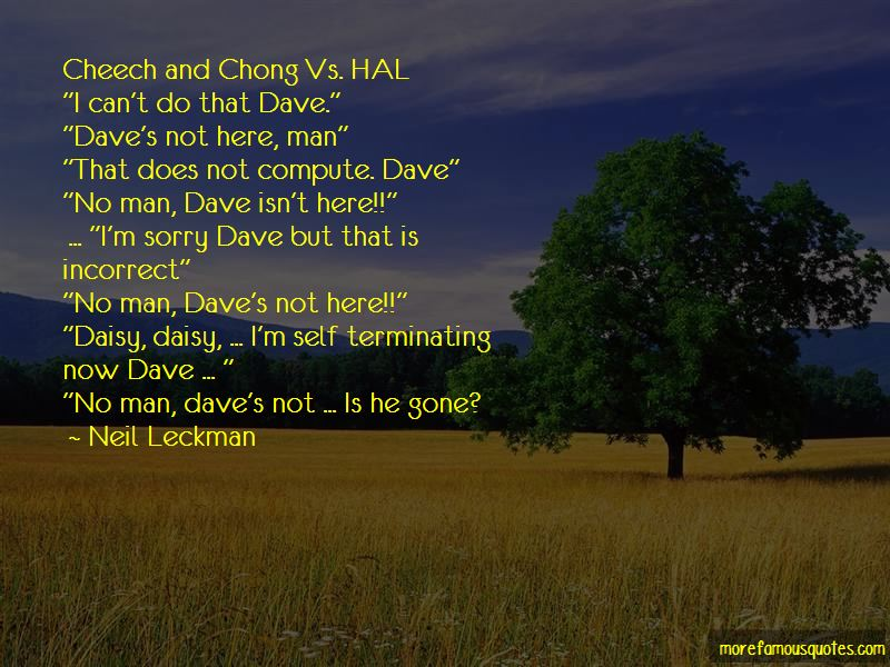 Dave And Hal Quotes