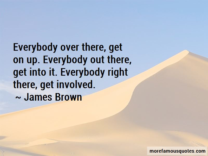 Get On Up Quotes