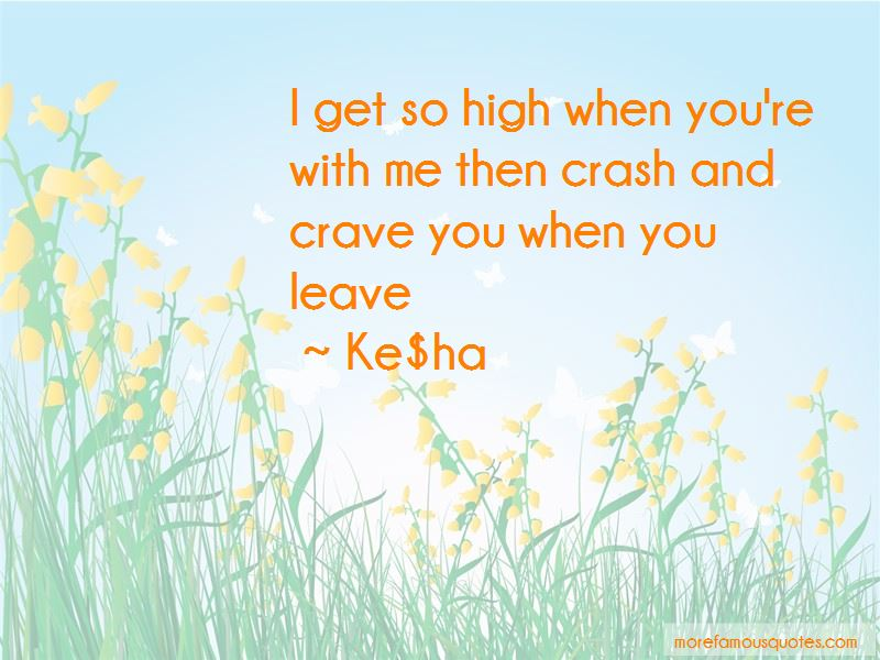 I Get So High Quotes