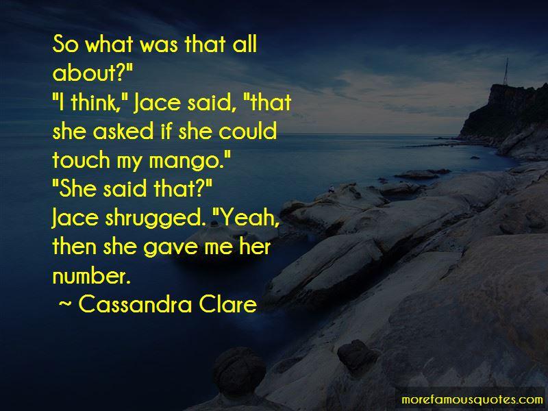 Jace Mango Quotes Pictures 2