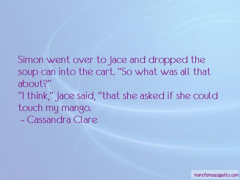 Jace Mango Quotes Pictures 3
