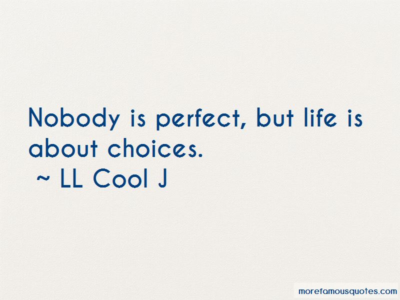 Nobody Is Perfect But Quotes