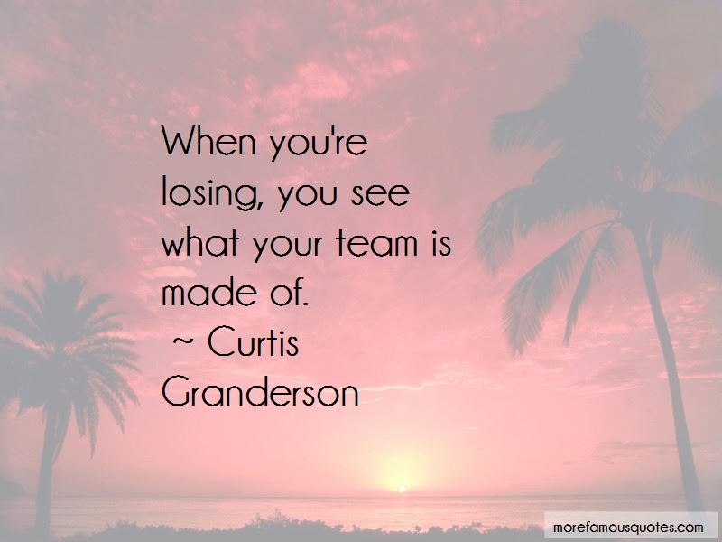 Quotes About A Team Losing