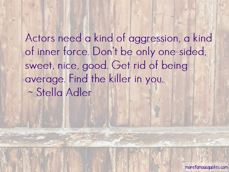 Quotes About Aggression Being Good