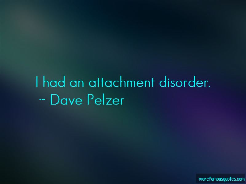 Quotes About Attachment Disorder