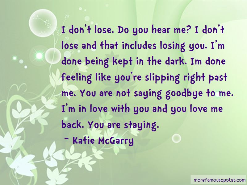 Quotes About Being Kept In The Dark