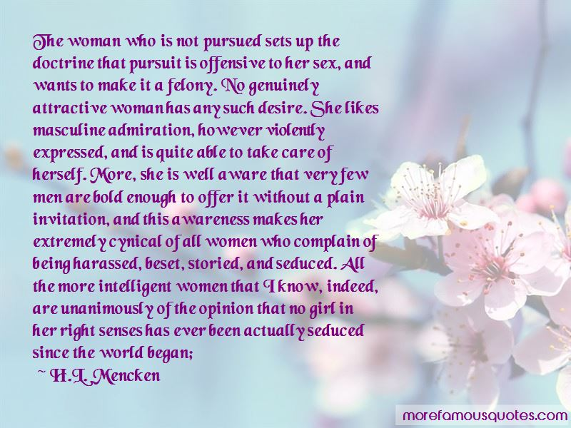 Quotes About Being Pursued As A Woman