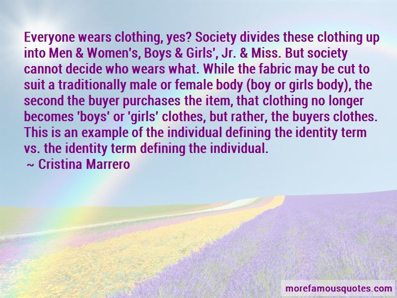 Clothing And Identity Quotes Pictures 3