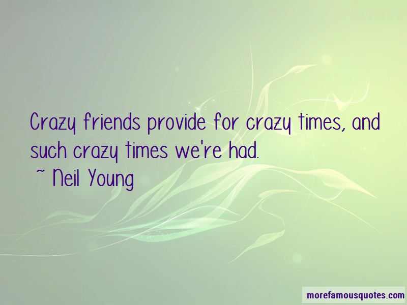 Quotes About Crazy Friends