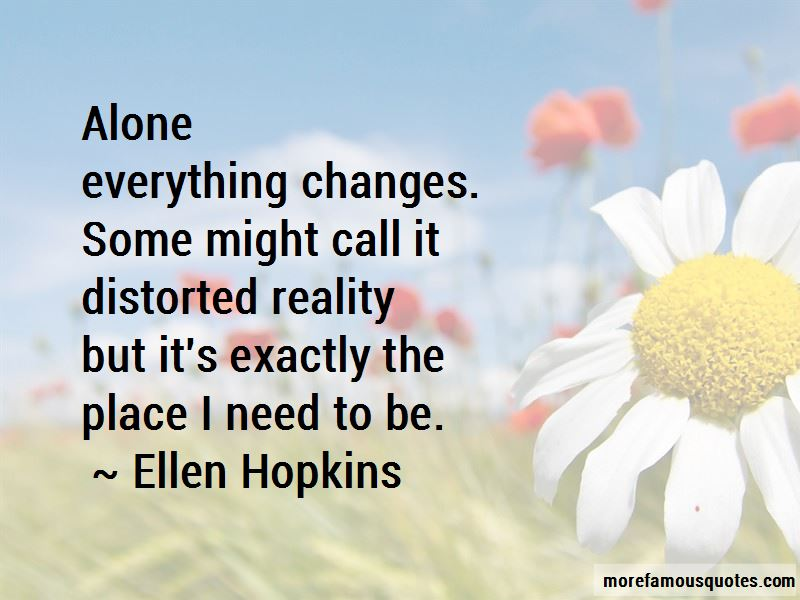 Quotes About Distorted Reality