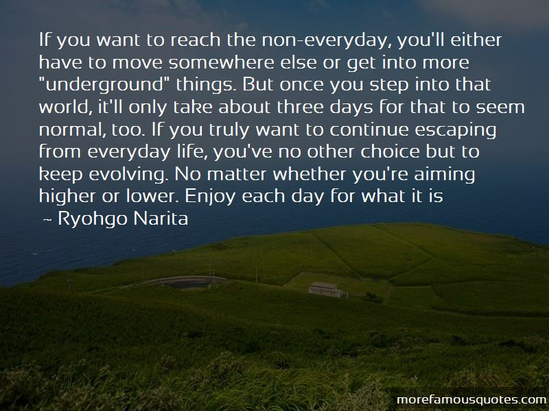 Escaping The World Quotes Pictures 4