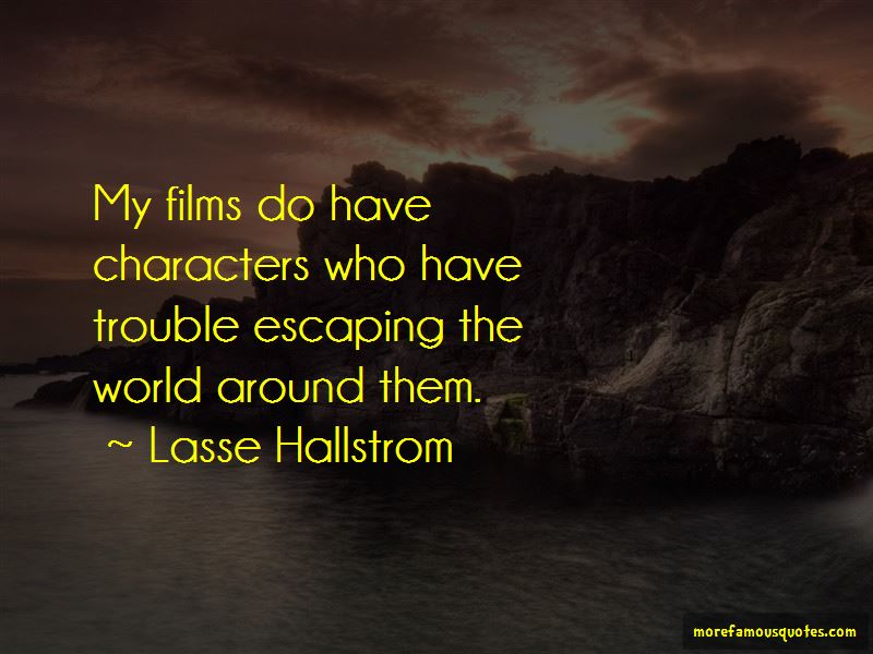 Quotes About Escaping The World