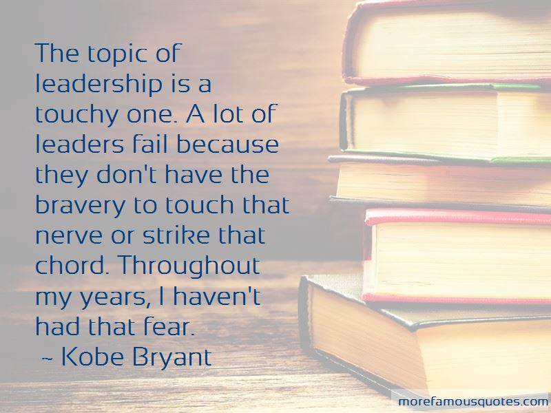 Quotes About Fear And Leadership
