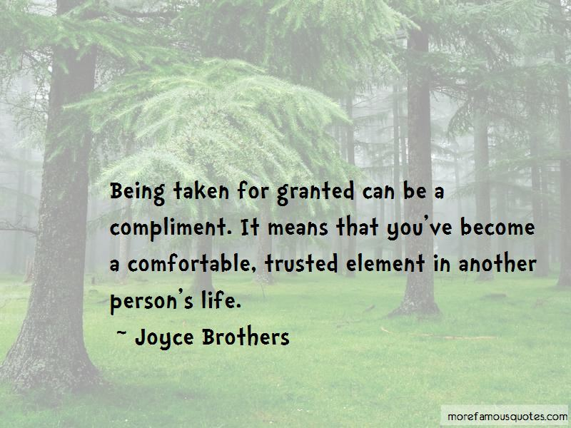 Life Being Taken For Granted Quotes Pictures 2