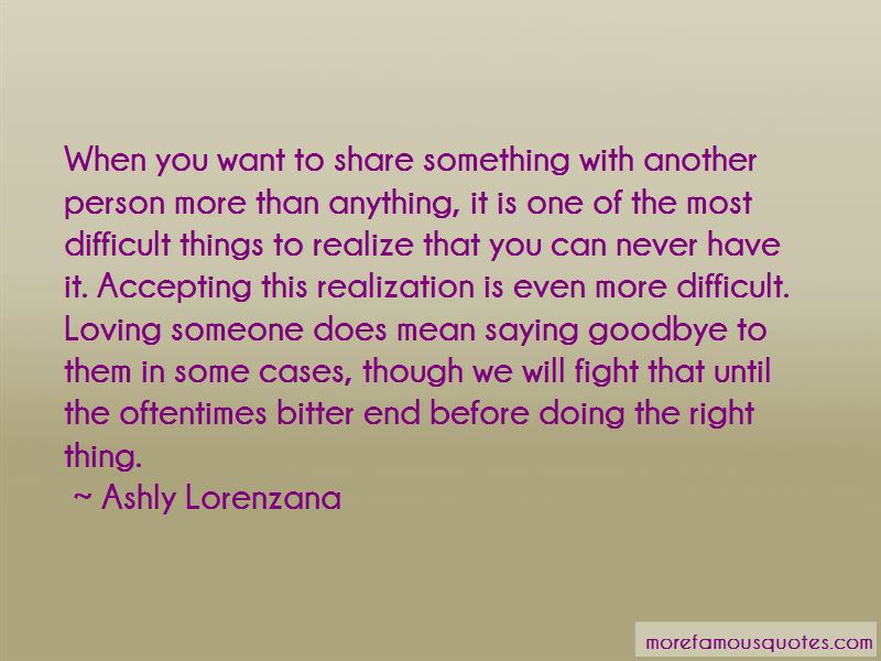 Quotes About Loving Someone Even Though You Fight