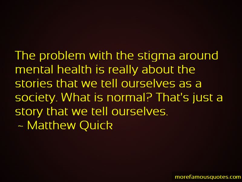 Mental Health Stigma Quotes Pictures 2