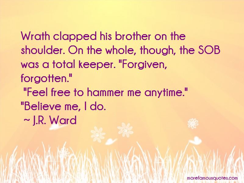 Quotes About My Brother Keeper