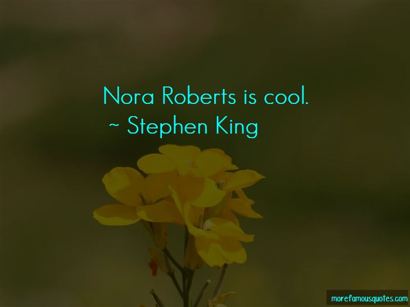 Quotes About Nora Roberts