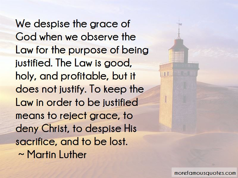 Quotes About Not Being Justified