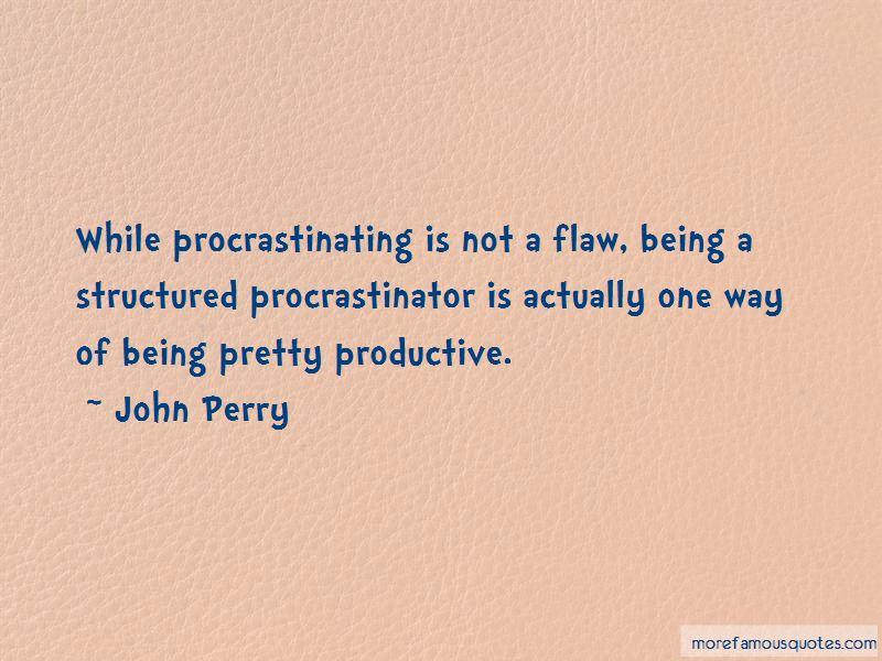 Not Procrastinating Quotes Pictures 4
