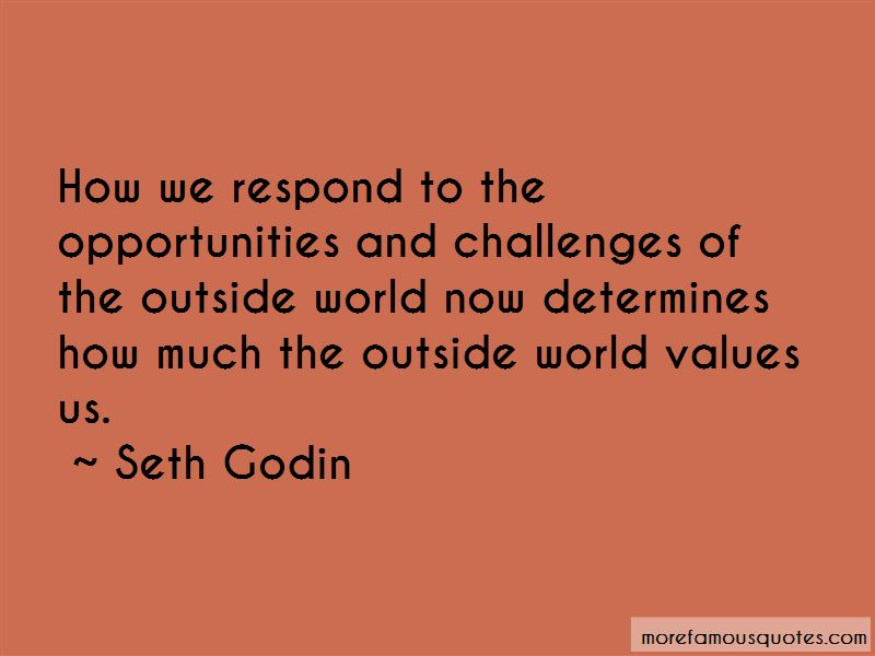 Quotes About Opportunities And Challenges