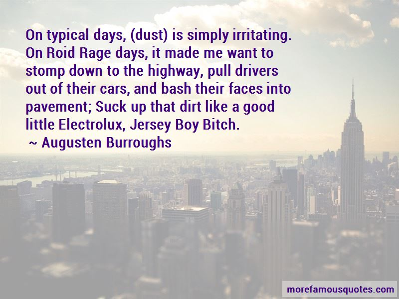 Quotes About Roid Rage