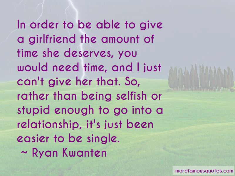 Quotes About Selfish Girlfriend
