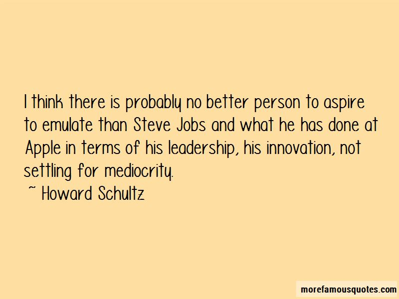 Quotes About Settling For Mediocrity