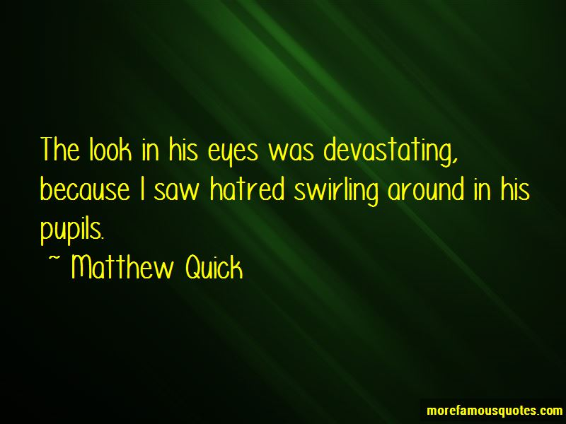 The Look In His Eyes Quotes Pictures 4