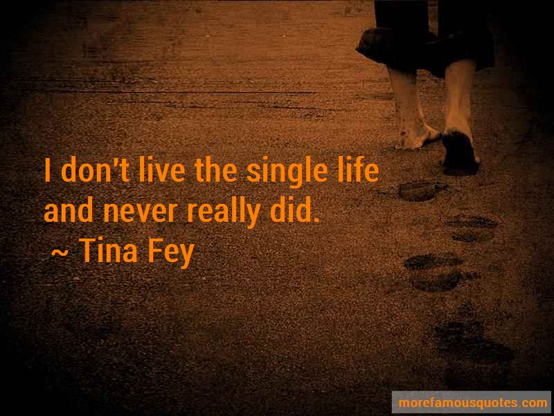 Quotes About The Single Life
