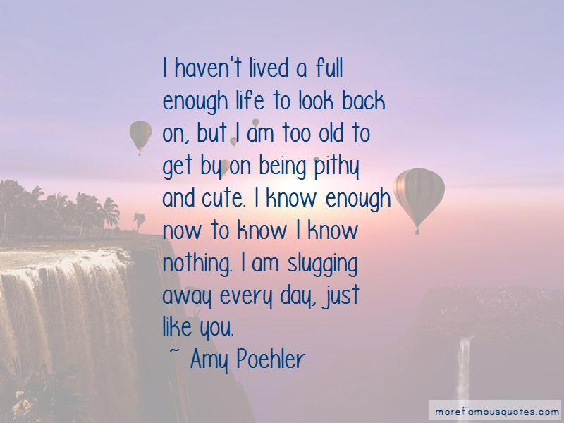 Quotes About Too Old