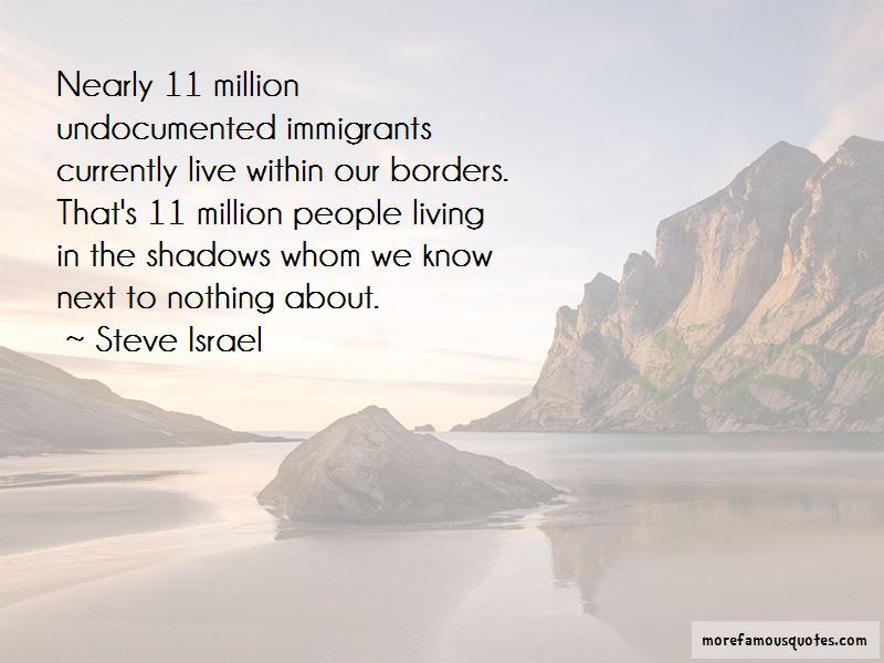 Undocumented Immigrants Quotes Pictures 3