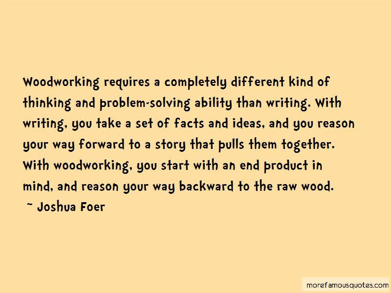 Quotes About Woodworking Top 18 Woodworking Quotes From Famous Authors