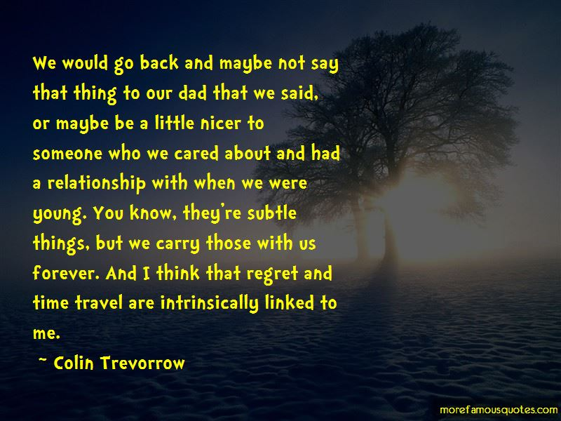 Regret Things You Say Quotes