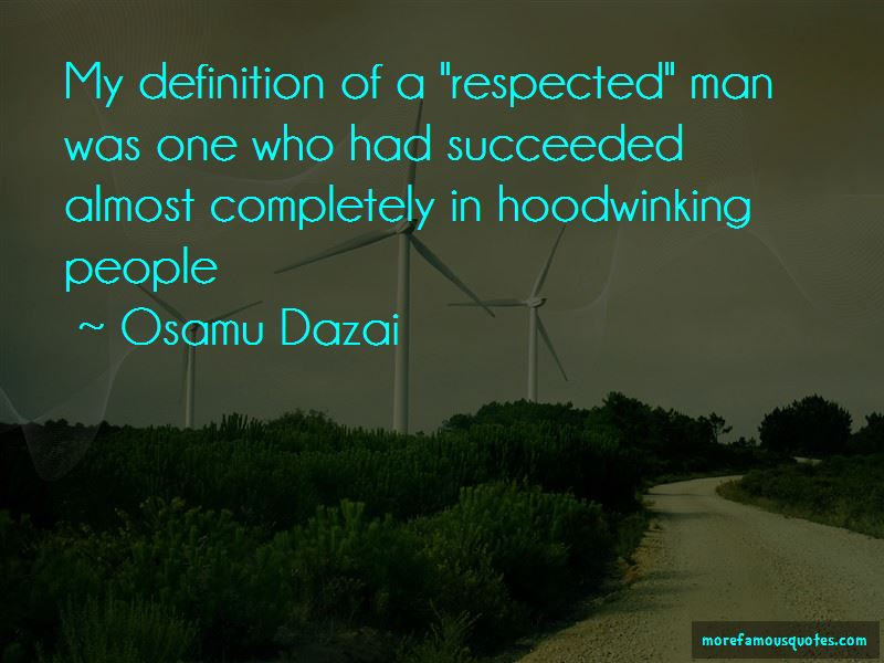 Respected Man Quotes